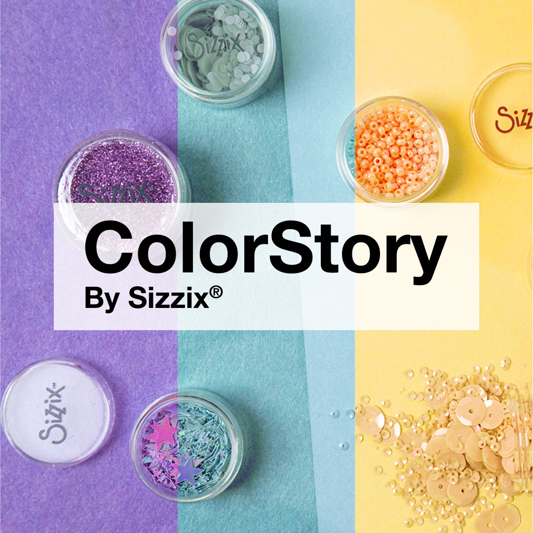 Color Story by Sizzix