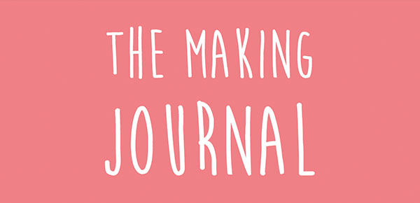The Making Journal